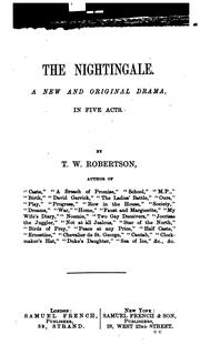 Cover of: The Principal Dramatic Works of Thomas William Robertson