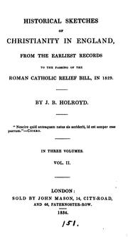 Cover of: Historical sketches of the introduction of Christianity into England from the earliest records ..