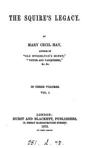 The squire's legacy by Mary Cecil Hay
