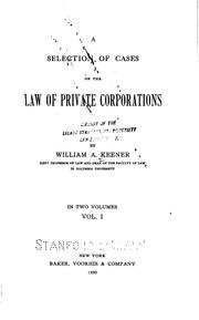 Cover of: A Selection of Cases on the Law of Private Corporations