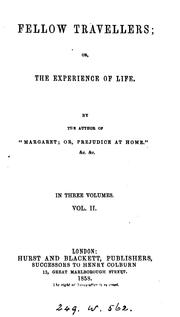 Cover of: Fellow travellers, or, The experience of life, by the author of