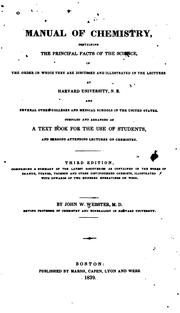 Cover of: A Manual of Chemistry: Containing the Principal Facts of the Science, in the Order in which They ..