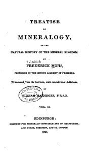 Cover of: Treatise on Mineralogy: Or, The Natural History of the Mineral Kingdom