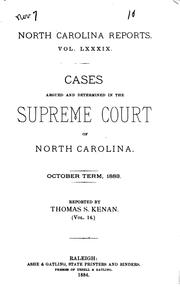 Cover of: North Carolina Reports: Cases Argued and Determined in the Supreme Court of ... | North Carolina Supreme Court