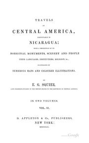 Cover of: Travels in Central America, Particularly in Nicaragua: With a Description of Its Aboriginal ..