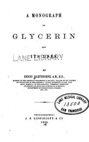Cover of: A Monograph on Glycerin and Its Uses