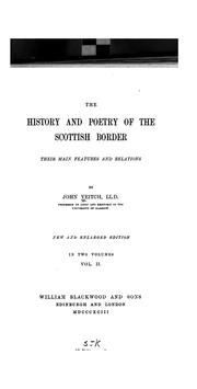 Cover of: The History and Poetry of the Scottish Border: Their Main Features and Relations. | John Veitch