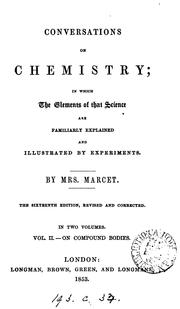 Cover of: Conversations on chemistry [by J. Marcet]. By mrs. Marcet | Jane Haldimand Marcet
