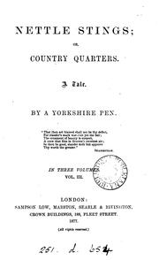 Cover of: Nettle stings; or, Country quarters, by a Yorkshire pen