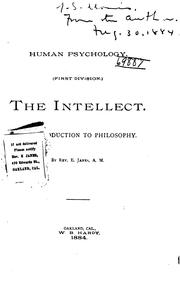 Cover of: Human Psychology: An Introduction to Philosophy. Being a Brief Treatise on Intellect, Feeling ..