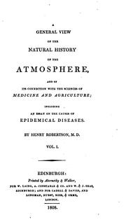 Cover of: A General View of the Natural History of the Atmosphere: And of Its Connection with the Sciences ..
