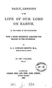 Cover of: Daily lessons on the life of our Lord on earth, in the words of the Evangelists, with a short ..