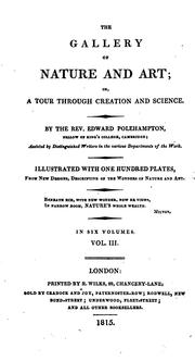 Cover of: The Gallery of Nature and Art; Or, a Tour Through Creation and Science