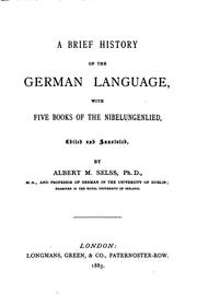 Cover of: A Brief History of the German Language with Five Books of the Nibelungenlied