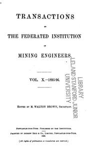 Cover of: The Mining Engineer | Institution of Mining Engineers (Great Britain ).