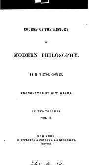 Cover of: Course of the history of modern philosophy, tr. by O.W. Wight | Claude Henri Victor Cousin