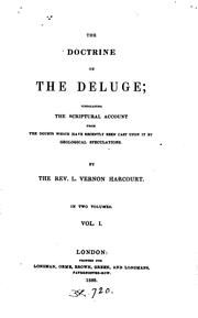 Cover of: The doctrine of the Deluge; vindicating the scriptural account from the doubts cast upon it