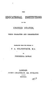 Cover of: The Educational Institutions of the United States, Their Character and Organization