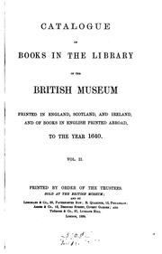 Cover of: Catalogue of books in the ... British museum printed in England, Scotland ..