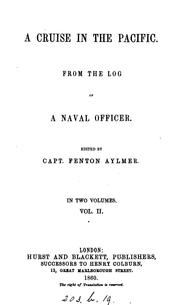 Cover of: A Cruise in the Pacific: From the Log of a Naval Officer