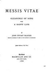 Cover of: Messis Vitae: Gleanings of Song from a Happy Life