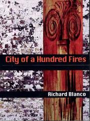 Cover of: City of a hundred fires by Richard Blanco