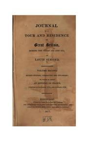 Cover of: Journal of a Tour and Residence in Great Britain, During the Years 1810 and 1811 | Louis Simond