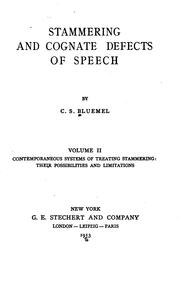Cover of: Stammering and cognate defects of speech v. 2 | Charles Sidney Bluemel