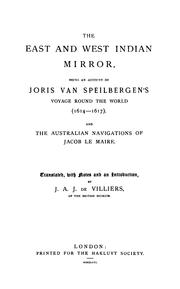 Cover of: The East and West Indian Mirror: Being an Account of Joris Van Speilbergen's Voyage Round the ..