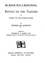 Cover of: Revolt of the Tartars: Or, Flight of the Kalmuck Khan | Thomas De Quincey