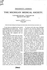 Cover of: The Michigan Medical Society: Its First Eighty-three Years; Present Wants ..