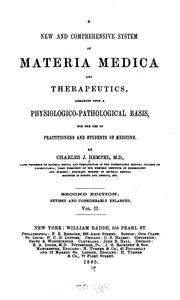 Cover of: A New and comprehensive system of materia medica and therapeutics v. 1 | Charles Julius Hempel