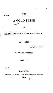 Cover of: The Anglo-Irish of the Nineteenth Century: A Novel ..