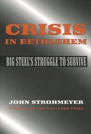 Crisis in Bethlehem by John Strohmeyer