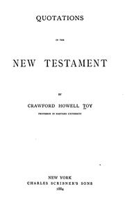 Quotations in the New Testament by Crawford Howell Toy