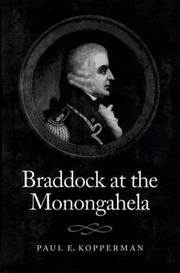 Braddock at the Monongahela by Paul E. Kopperman