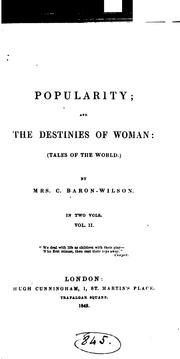 Cover of: Popularity; and The destinies of woman, tales