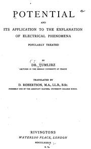Cover of: Potential and Its Application to the Explanation of Electrical Phenomena: Popularly Treated | Ottokar Tumlirz
