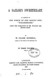 "Cover of: A sailor's sweetheart: an account of the wreck of the sailing ship ""Waldershare,"" from the narrative of Mr. William Lee, second mate"