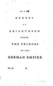 Cover of: A Concise History of Knighthood: Containing the Religious and Military ... | Hugh Clark