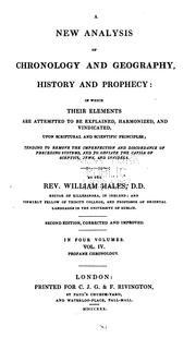 Cover of: A New Analysis of Chronology and Geography, History and Prophecy: In which Their Elements are ..