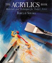 Cover of: The Acrylics Book | Barclay Sheaks