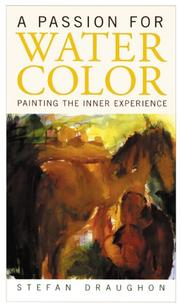 Cover of: A Passion for Watercolor | Stefan Draughan