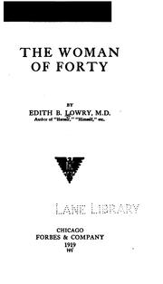 Cover of: The Woman of Forty | Edith Belle Lowry