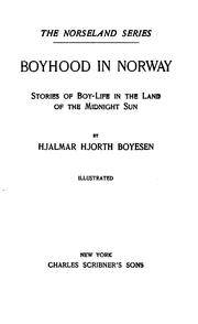 Cover of: Boyhood in Norway: stories of boy-life in the Land of the Midnight Sun