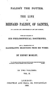 Cover of: The Life of Bernard Palissy, of Saintes