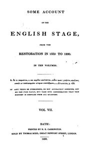 Cover of: Some account of the English stage from the Restoration in 1660 to 1830