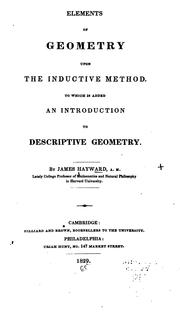 Cover of: Elements of Geometry Upon the Inductive Method: To which is Added an Introduction to Descriptive ..