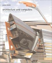 Cover of: Architecture and computers: action and reaction in the digital design revolution