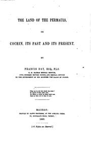 Cover of: The Land of the Permauls, Or, Cochin, Its Past and Its Present: Or, Cochin ..